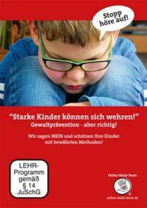 """Der neue Film """"Starke Kinder können sich wehren!"""""""