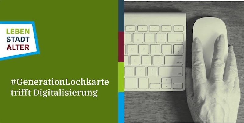 #GenerationLochkarte trifft Digitalisierung