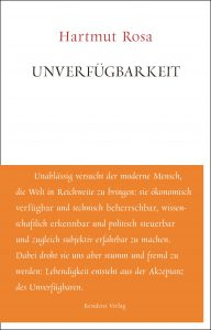 Buchcover Unverfjügbarkeit von Hartmur Rosa