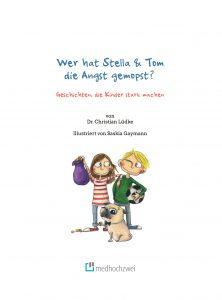 """Buchcover """"Wer hat Stelle und Tom die Angst gemopst?"""