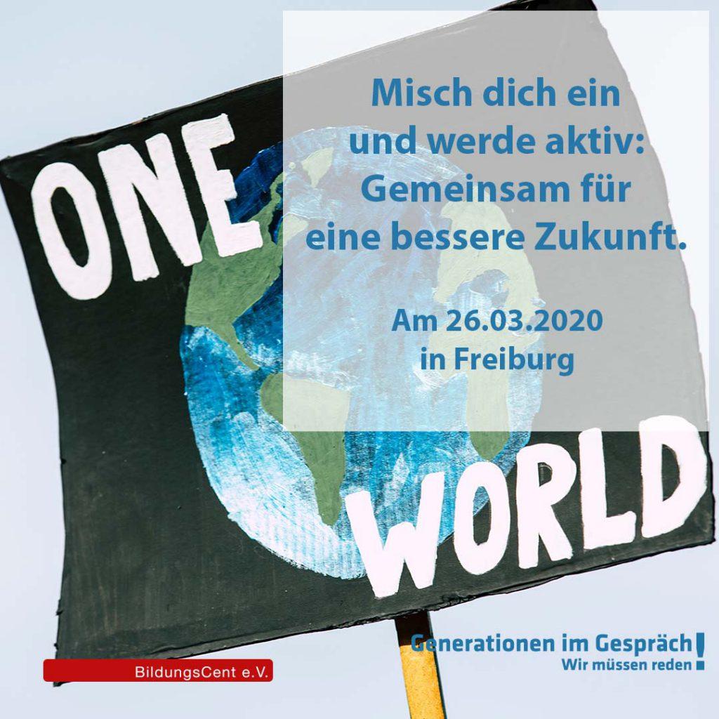 One World! Misch dich ein und werde aktiv: Gemeinsam für eine bessere Zukunft.