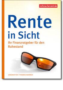 """Cover """"Rente in Sicht"""" Finanzberater für den Ruhestand"""