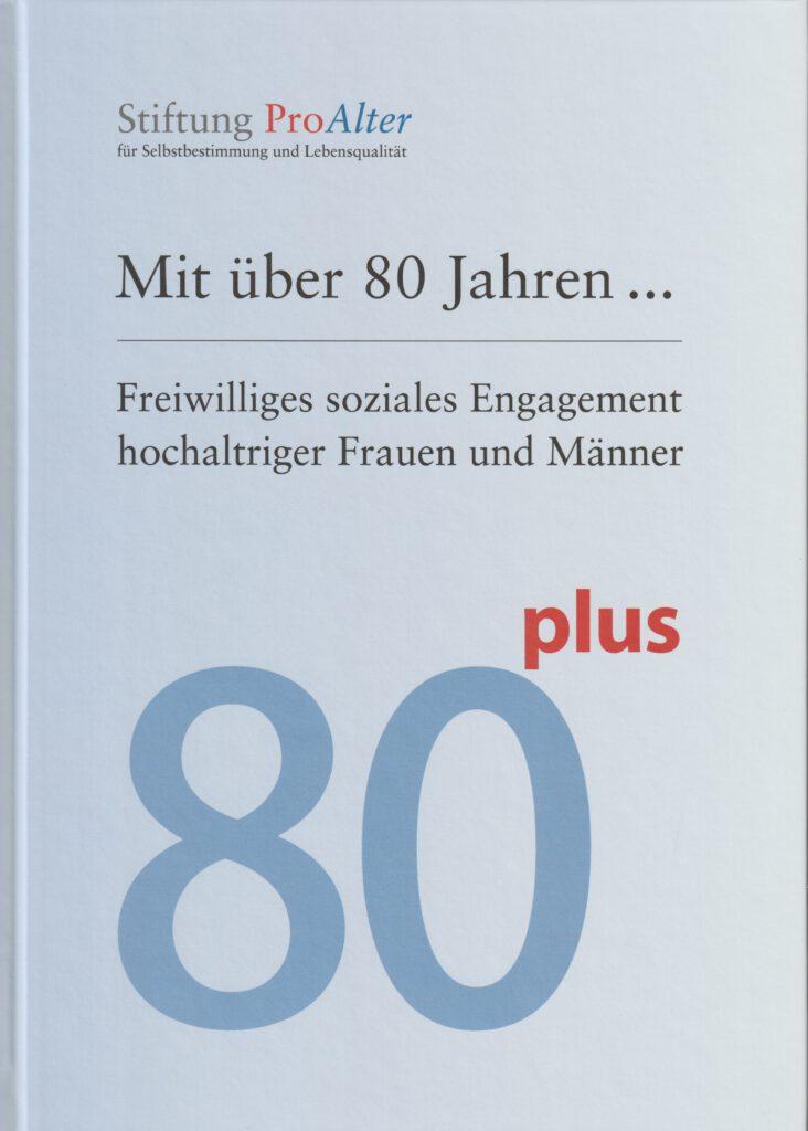 """Buchcover """"Mit über 80 Jahren"""""""